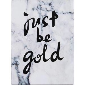 Obraz Phil - 'just Be Gold'